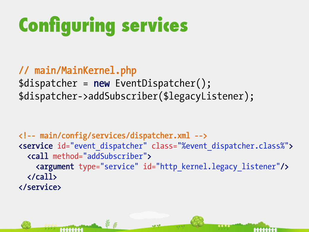 Configuring services  <!-- main/config/servic...