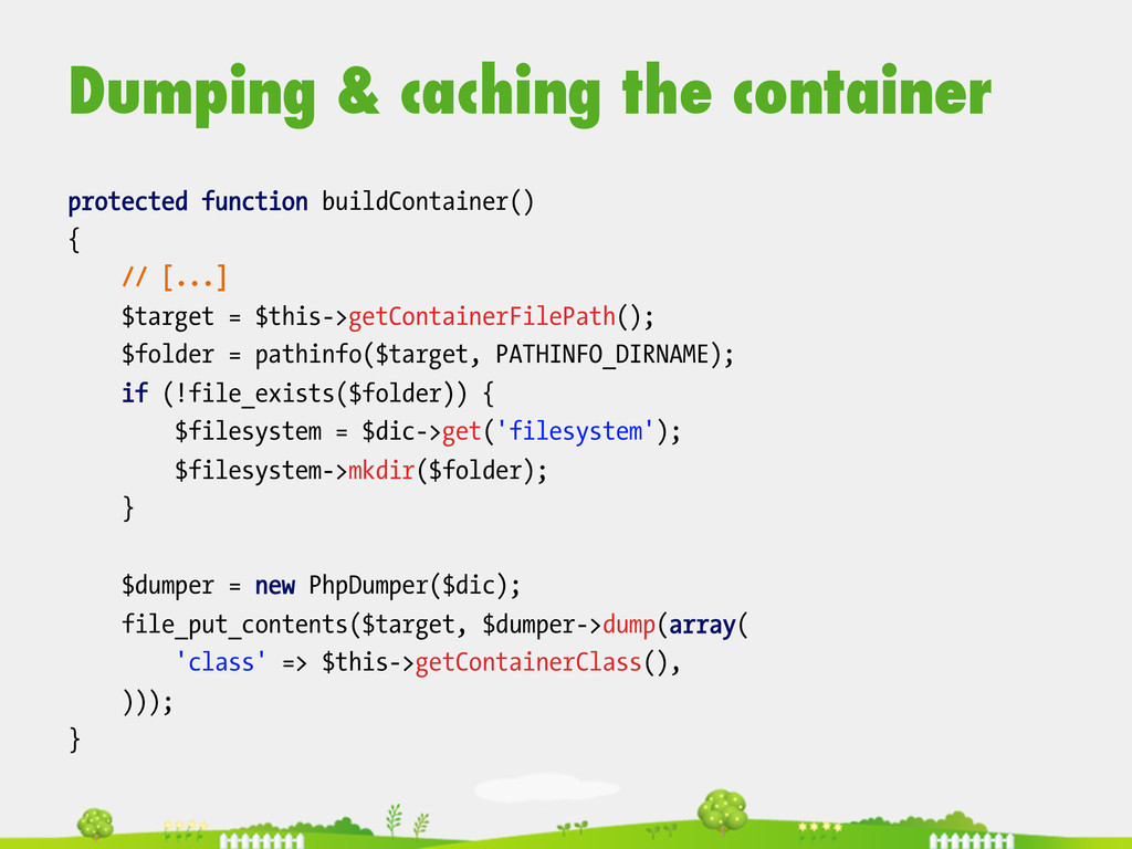 Dumping & caching the container  protected f...