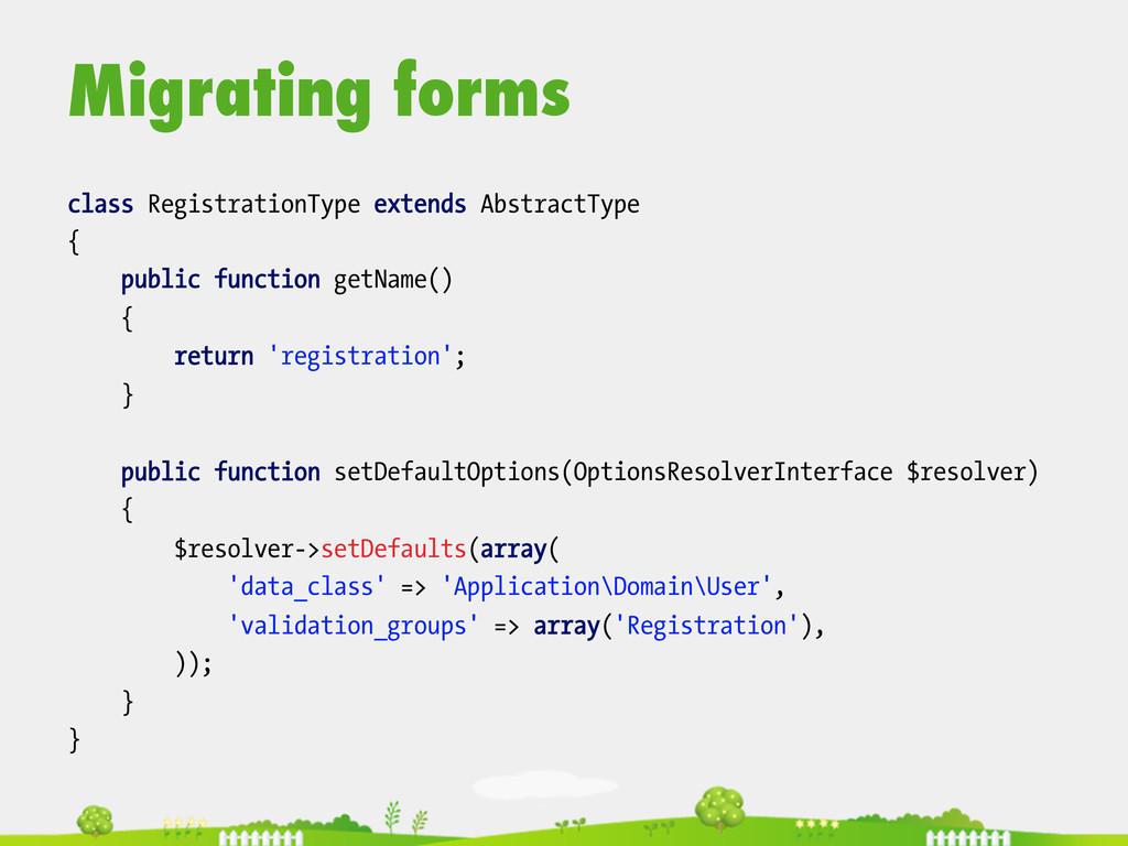 Migrating forms  class RegistrationType exte...