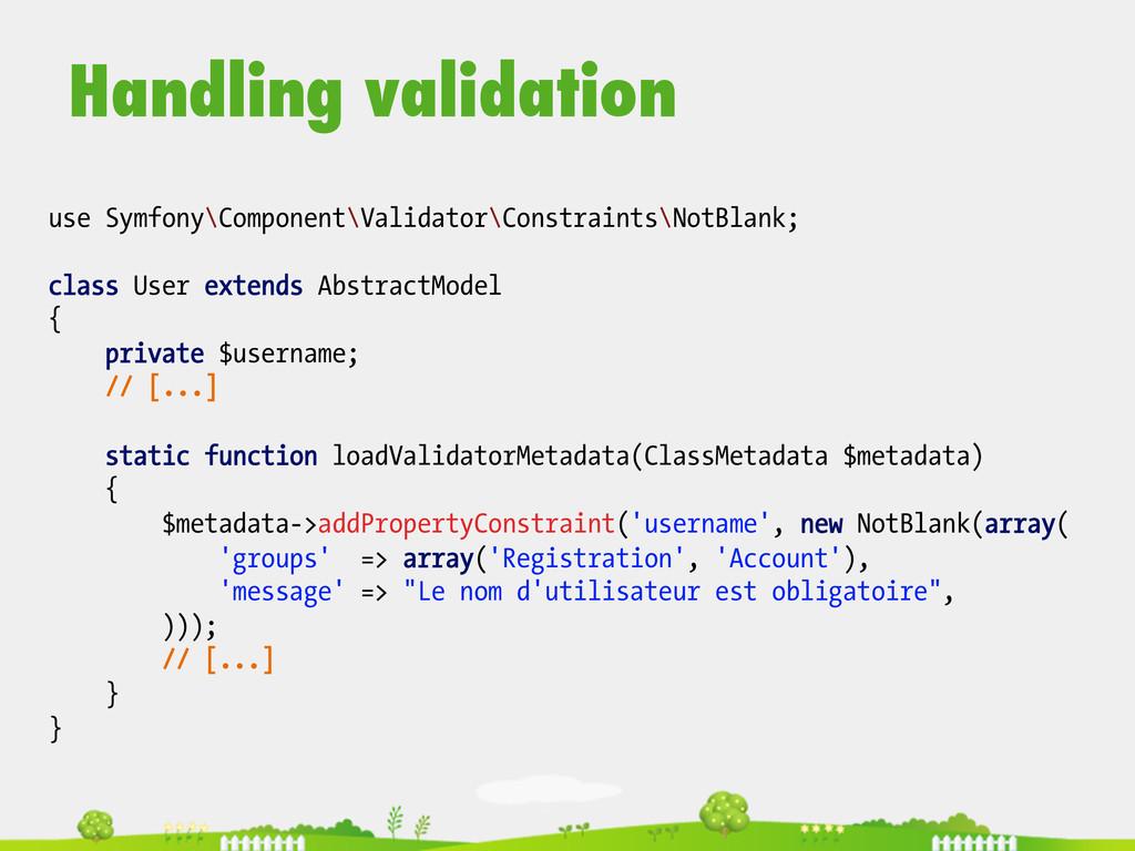 Handling validation  use Symfony\Component\V...