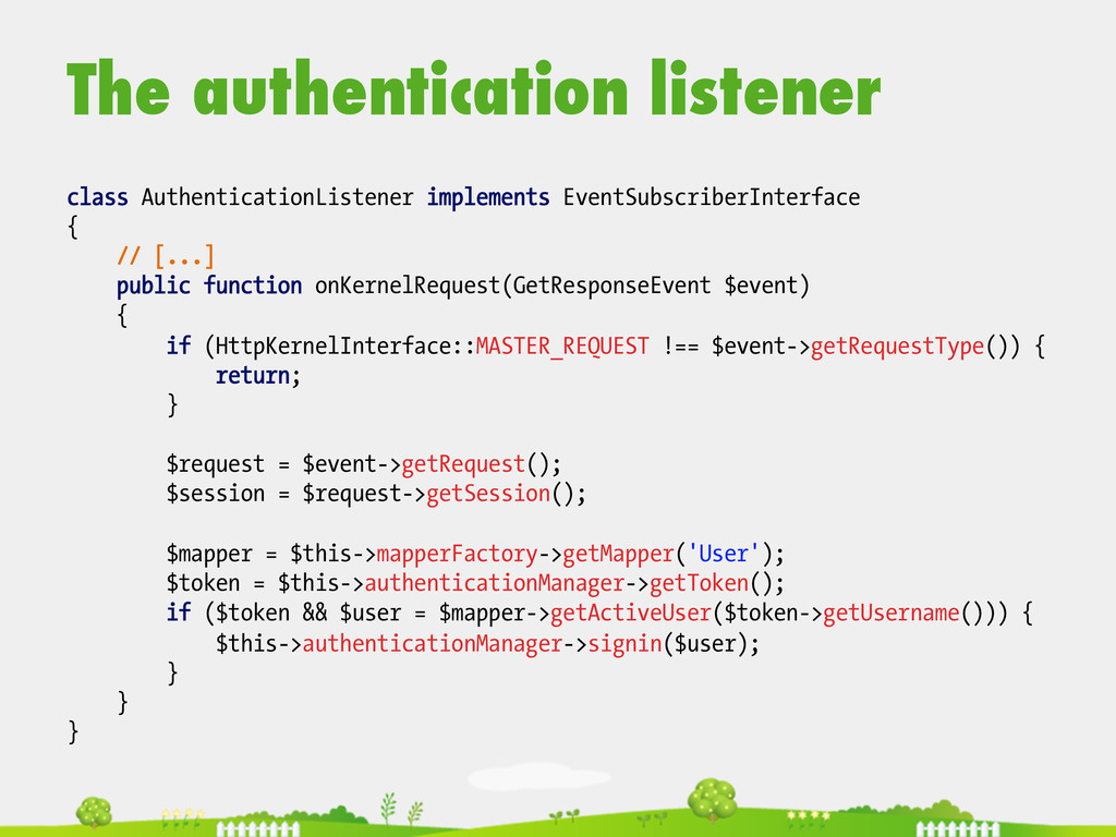 The authentication listener  class Authentic...
