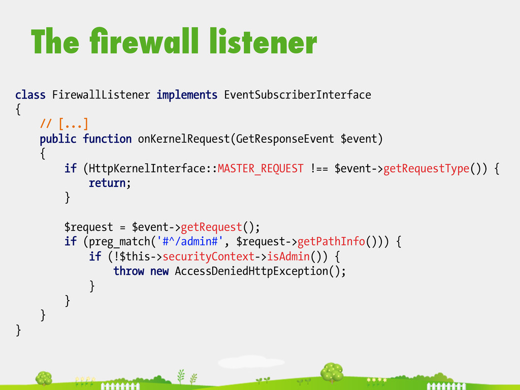 The firewall listener  class FirewallListener...