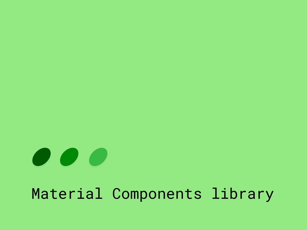 Material Components library