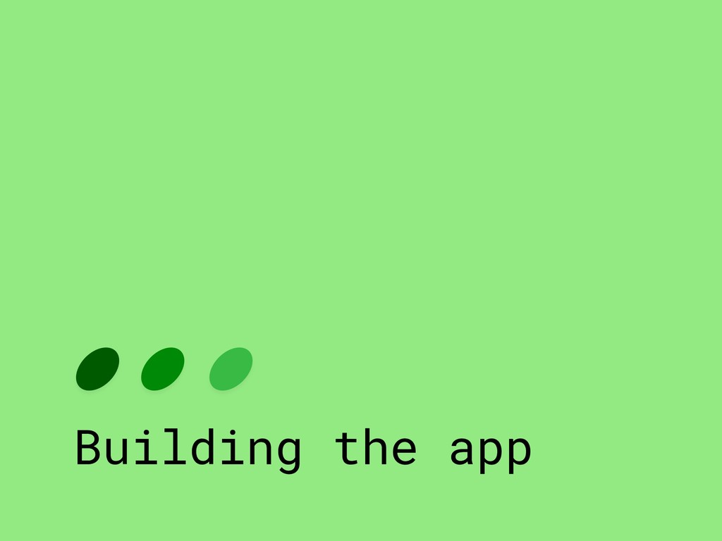 Building the app