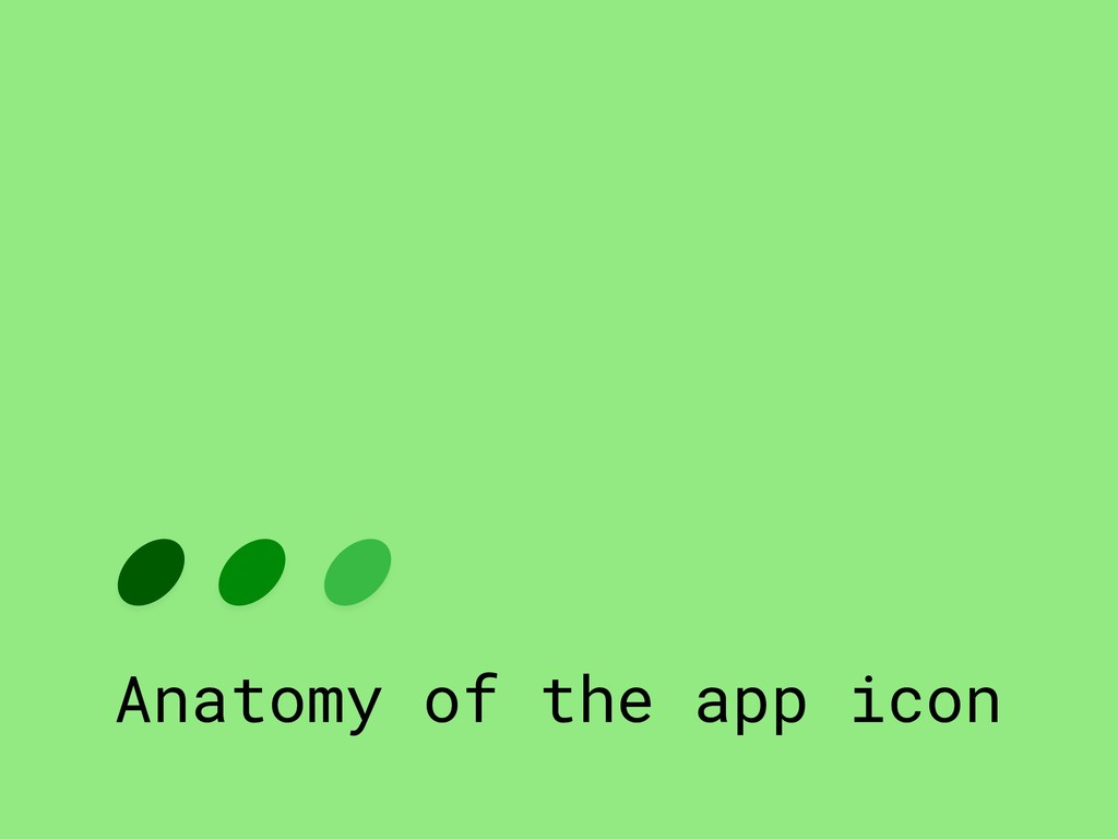Anatomy of the app icon