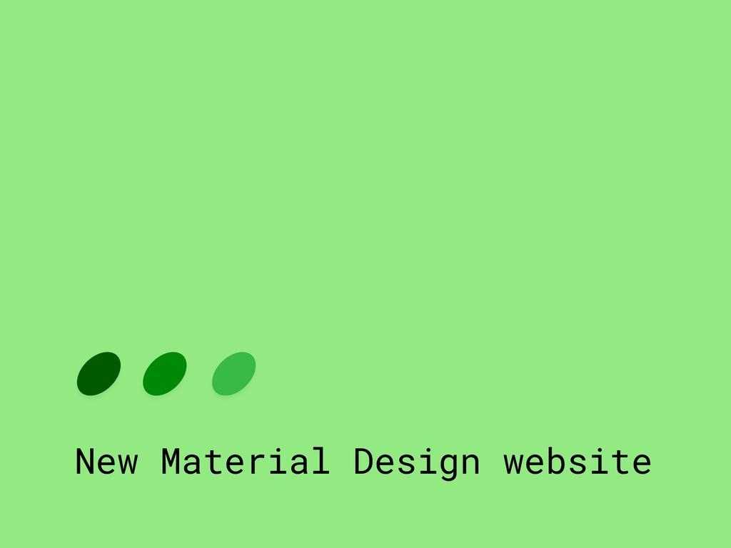New Material Design website