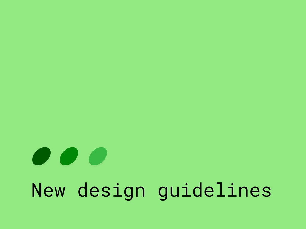 New design guidelines