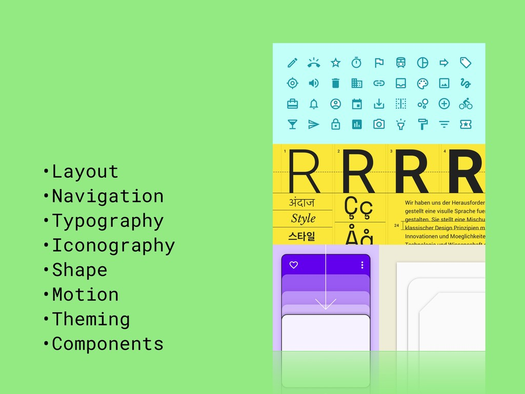 •Layout •Navigation •Typography •Iconography •S...