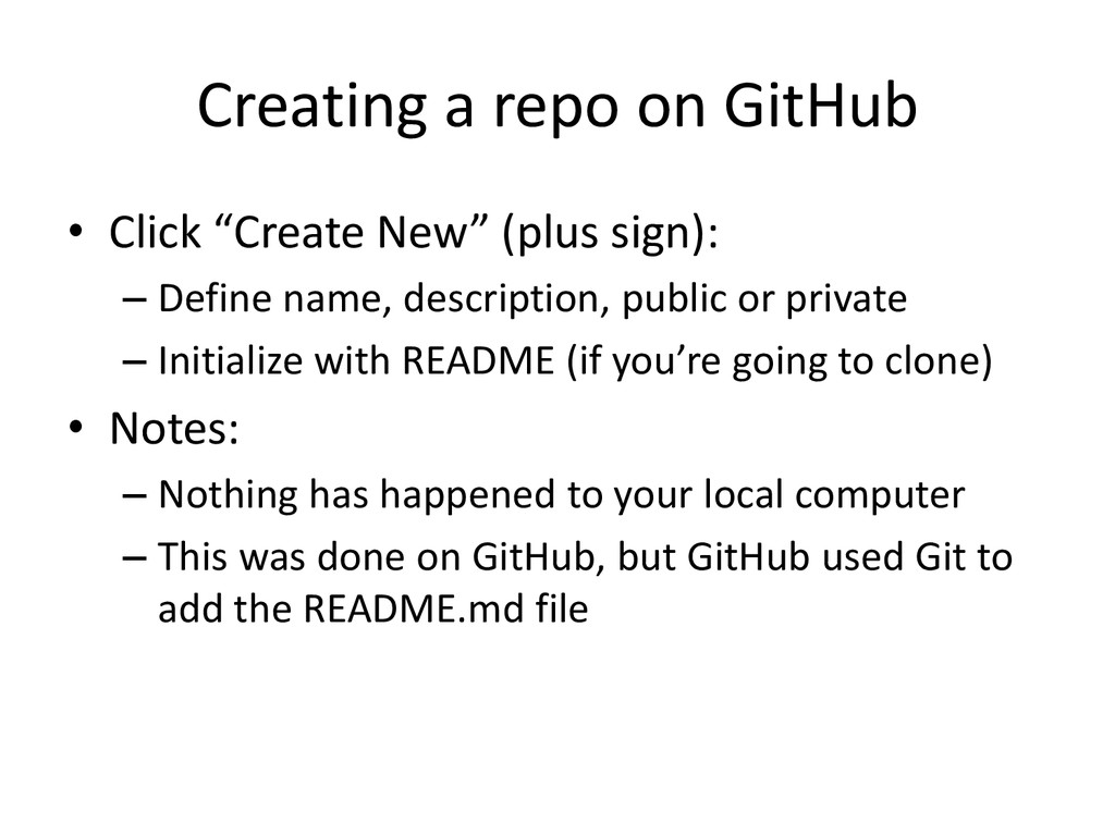 """Creating a repo on GitHub • Click """"Create New"""" ..."""