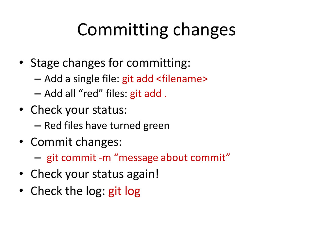 Committing changes • Stage changes for committi...