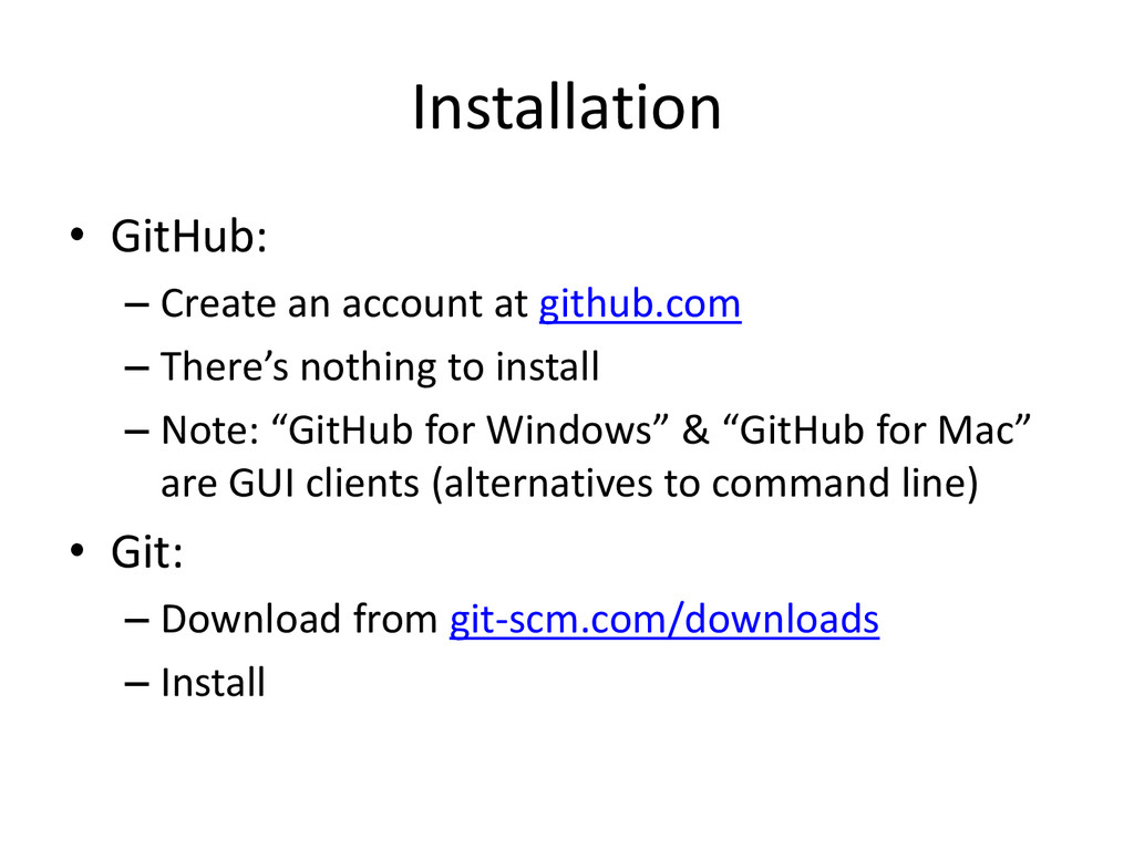 Installation • GitHub: – Create an account at g...