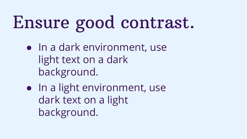 Ensure good contrast. ● In a dark environment, ...