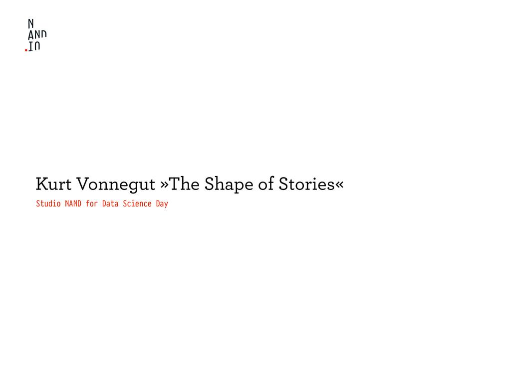 Kurt Vonnegut »The Shape of Stories« Studio NAN...
