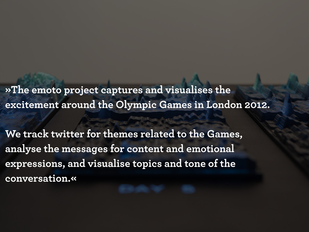 »The emoto project captures and visualises the ...