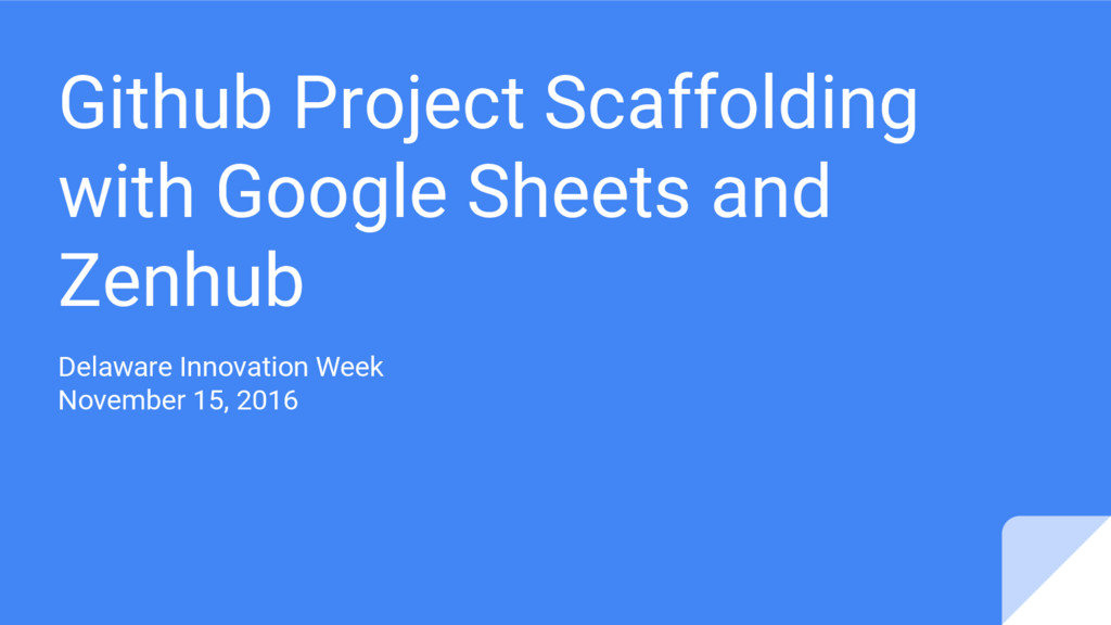 Github Project Scaffolding with Google Sheets a...