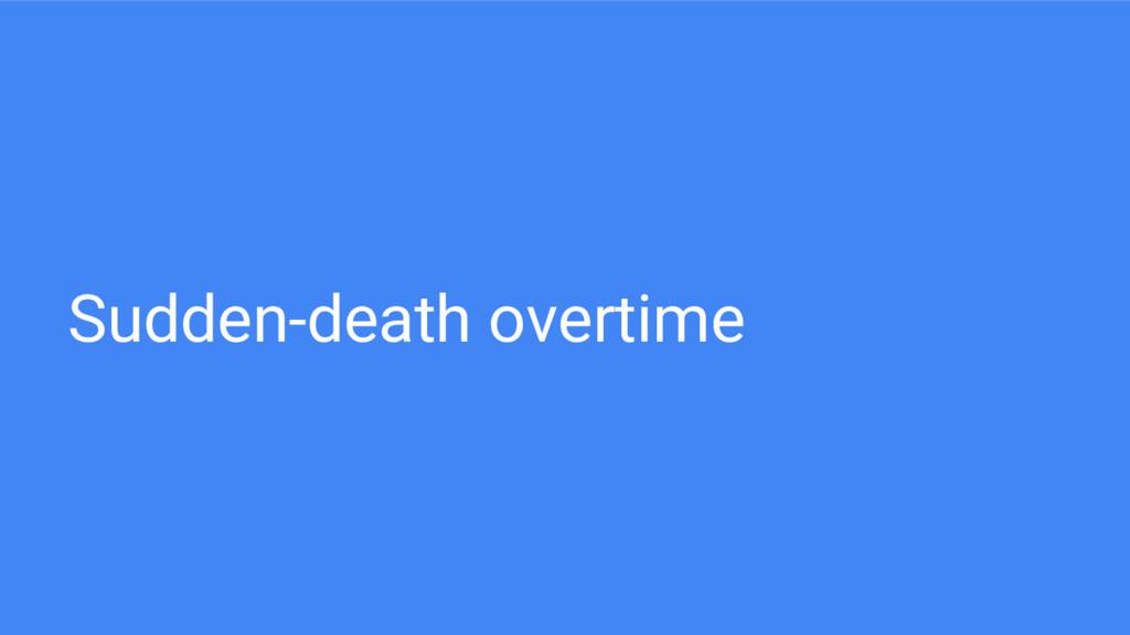 Sudden-death overtime