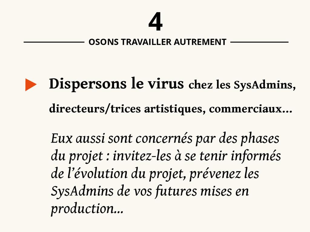 Dispersons le virus chez les SysAdmins, direct...