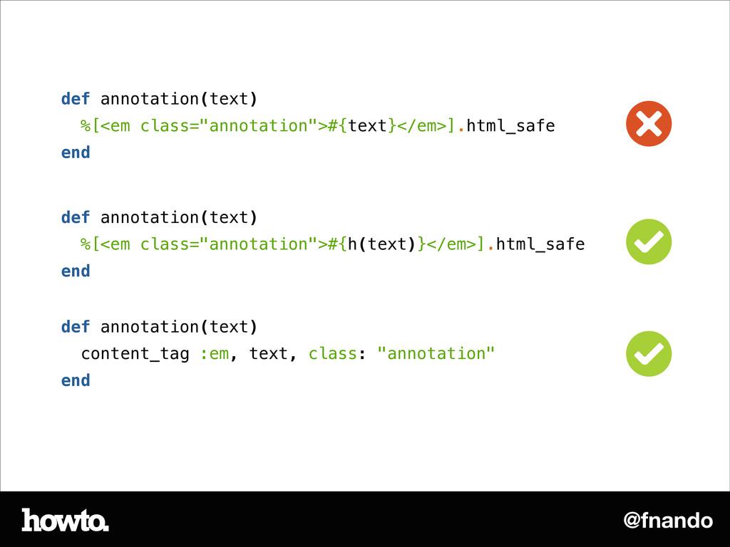 "@fnando def annotation(text) %[<em class=""annot..."