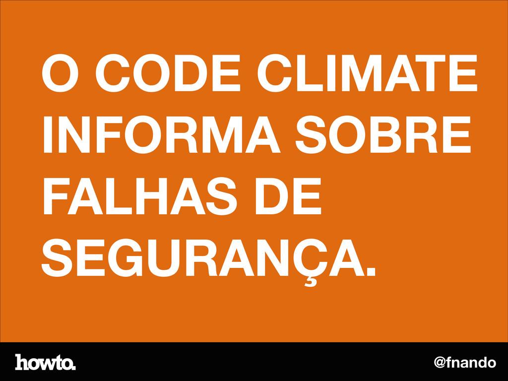@fnando O CODE CLIMATE INFORMA SOBRE FALHAS DE ...