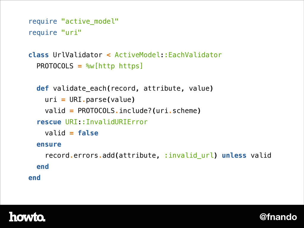 """@fnando require """"active_model"""" require """"uri"""" ! ..."""