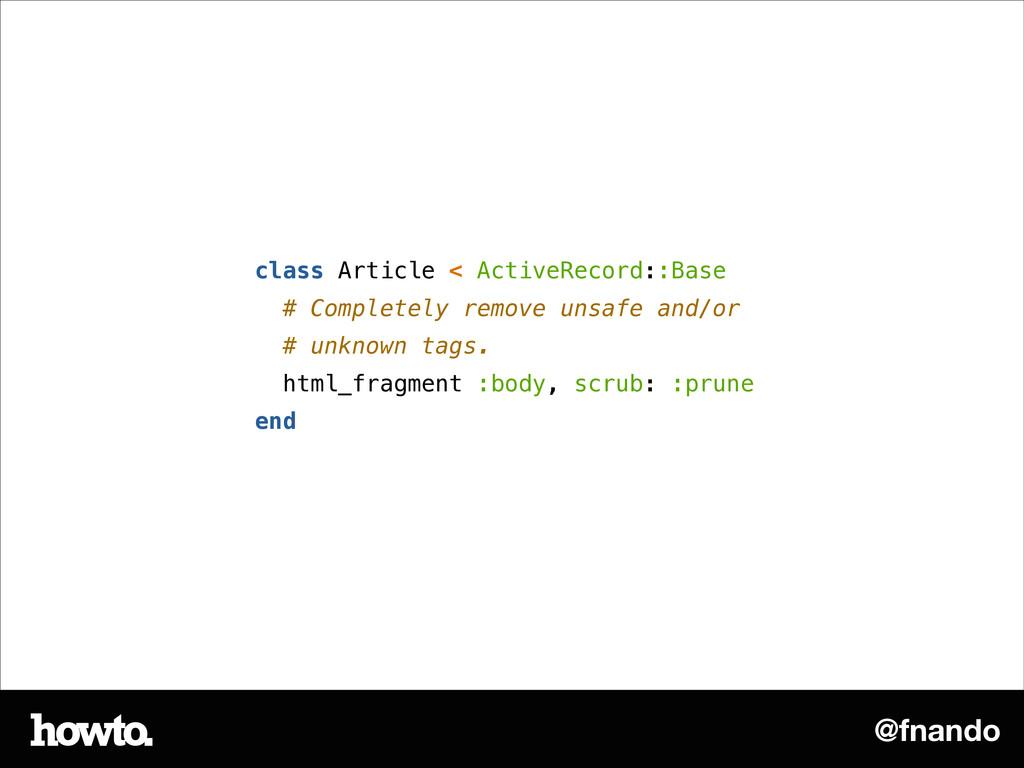 @fnando class Article < ActiveRecord::Base # Co...