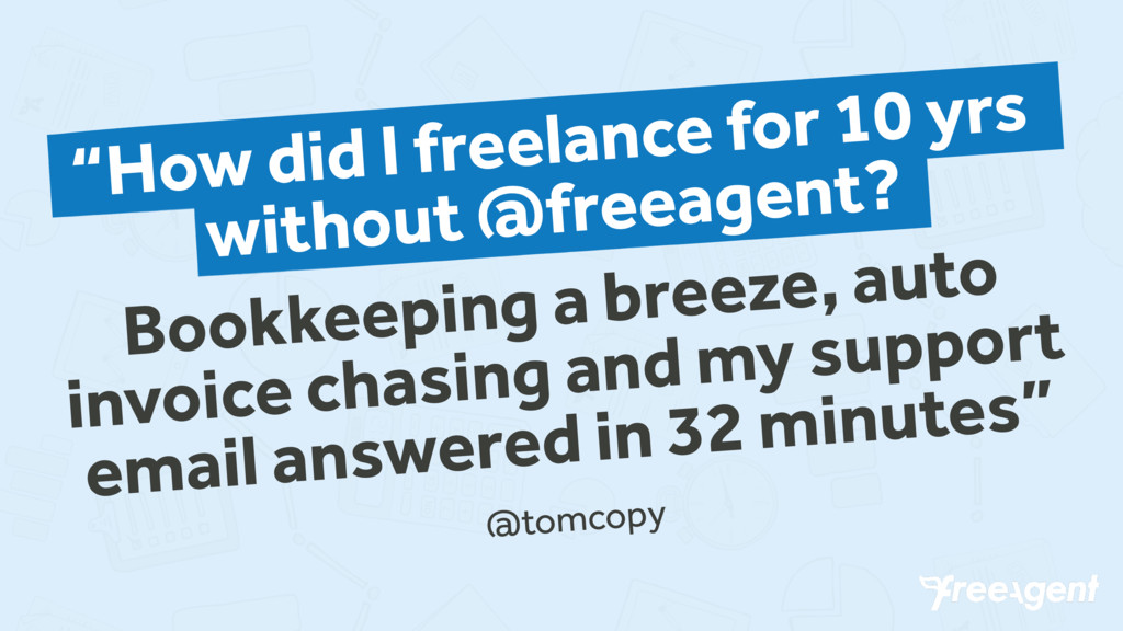 """How did I freelance for 10 yrs without @freeag..."