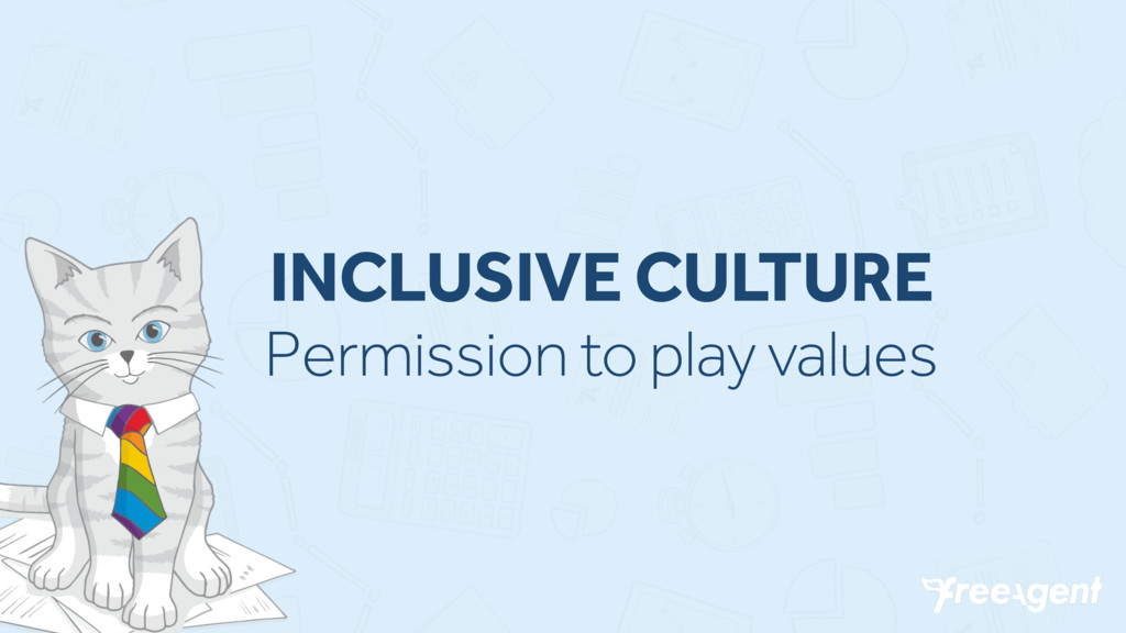 INCLUSIVE CULTURE Permission to play values