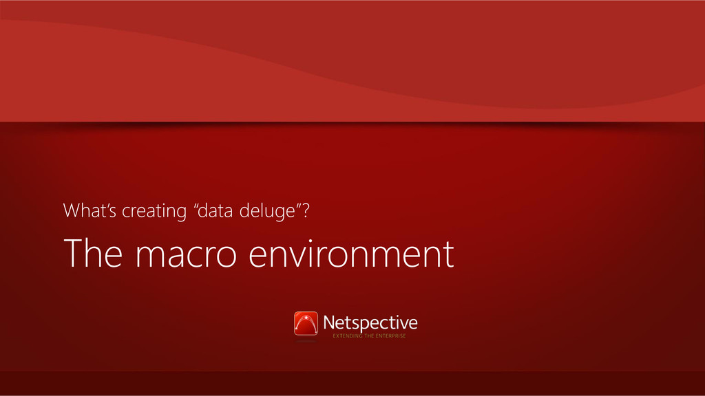 """The macro environment What's creating """"data del..."""