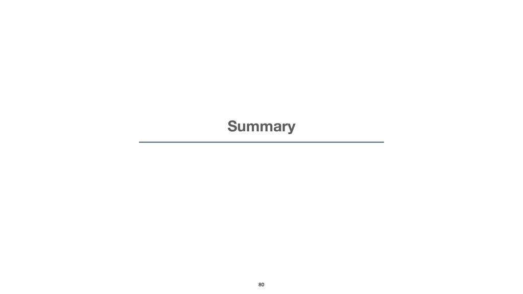 Summary 80