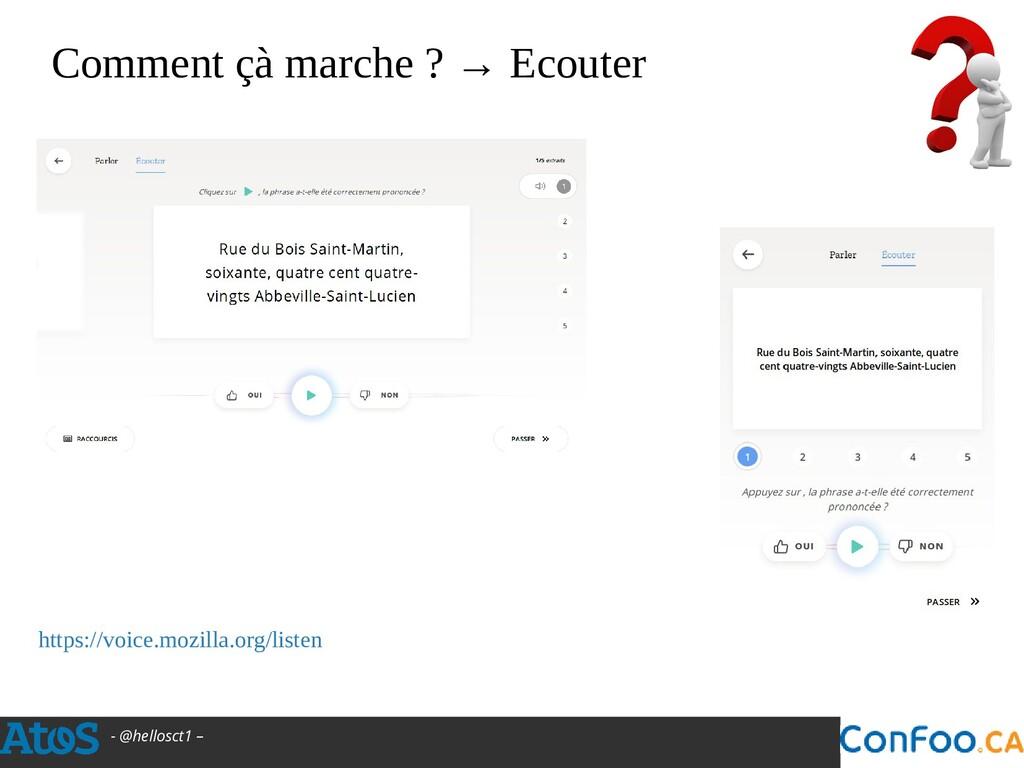 - @hellosct1 – Comment çà marche ? → Ecouter ht...