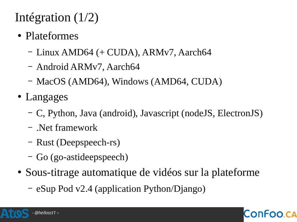 - @hellosct1 – Intégration (1/2) ● Plateformes ...