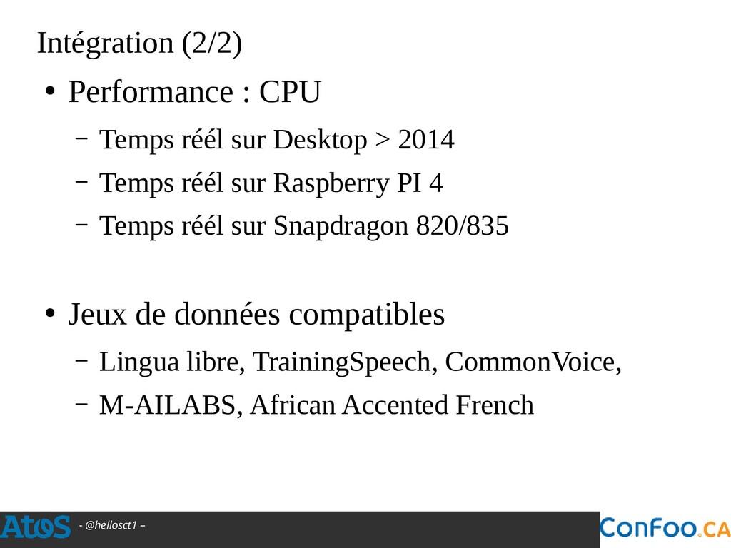 - @hellosct1 – Intégration (2/2) ● Performance ...