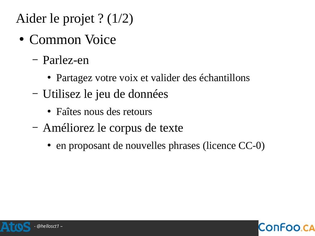 - @hellosct1 – Aider le projet ? (1/2) ● Common...