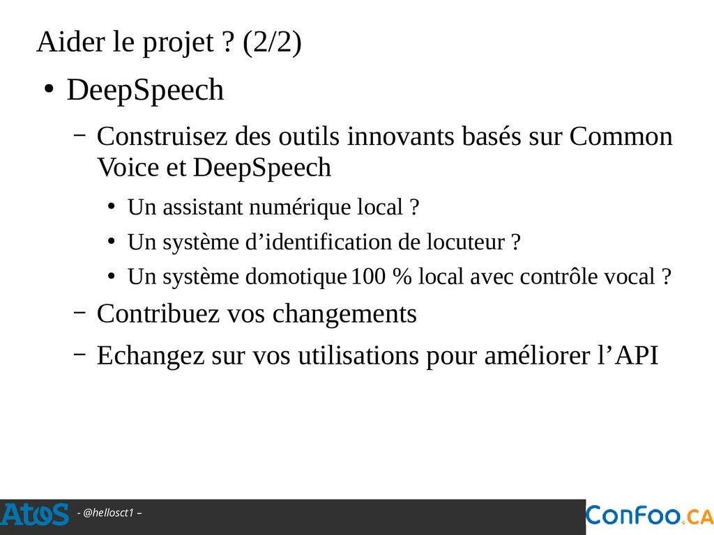 - @hellosct1 – Aider le projet ? (2/2) ● DeepSp...