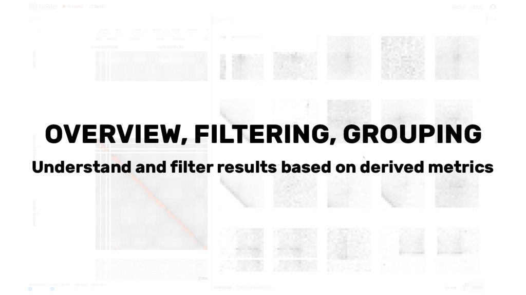 OVERVIEW, FILTERING, GROUPING Understand and fi...