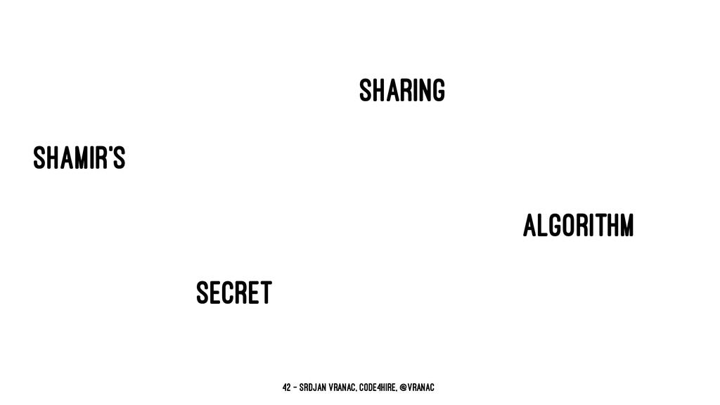 sharing shamir's algorithm secret 42 — Srdjan V...
