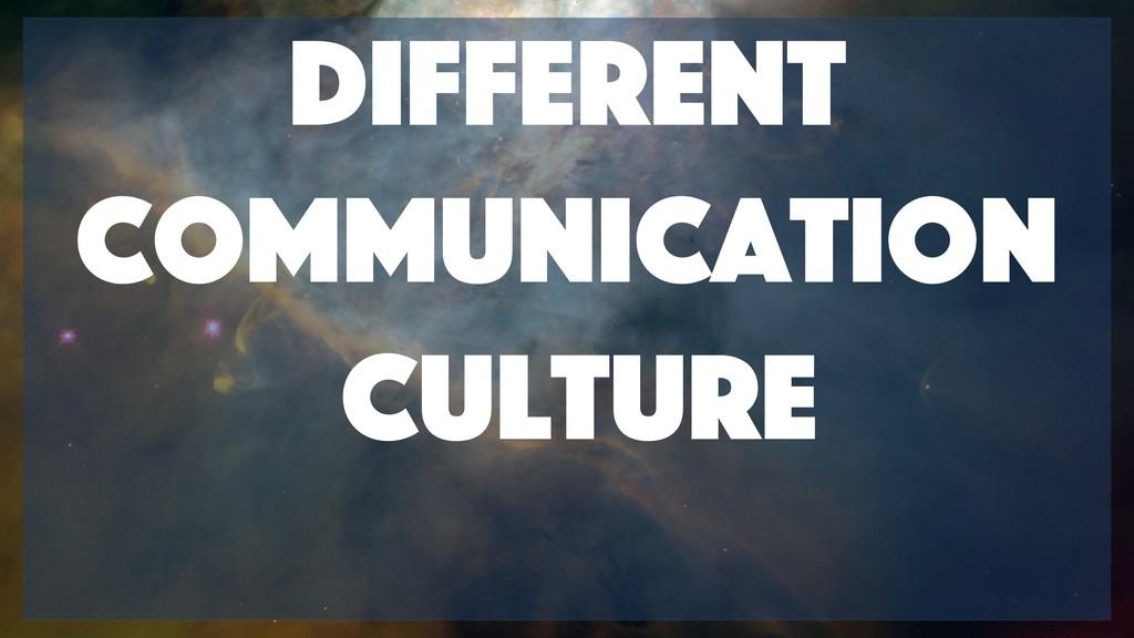 Different Communication Culture
