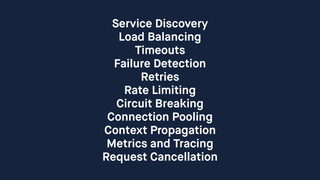 Service Discovery Load Balancing Timeouts Failu...