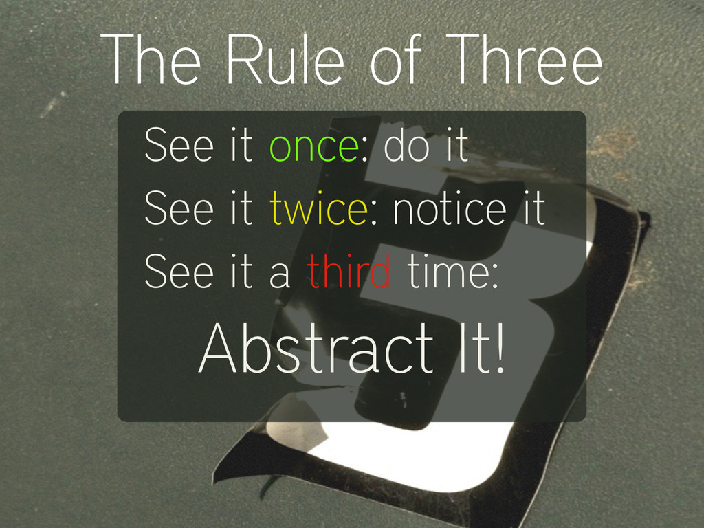 See it once: do it See it twice: notice it See ...