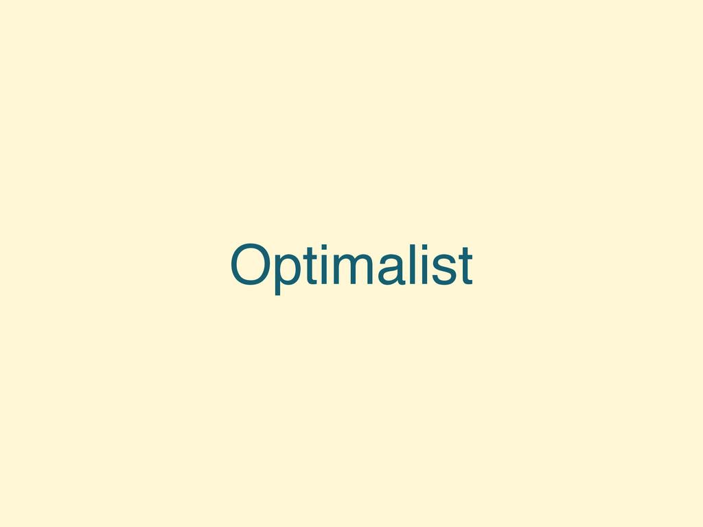 Optimalist