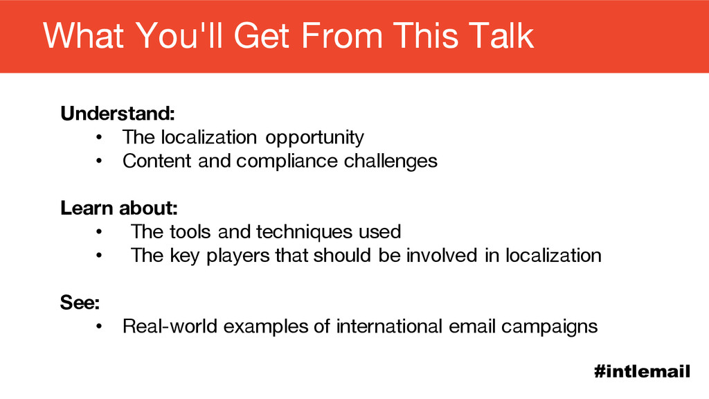 #intlemail Understand: • The localization oppor...
