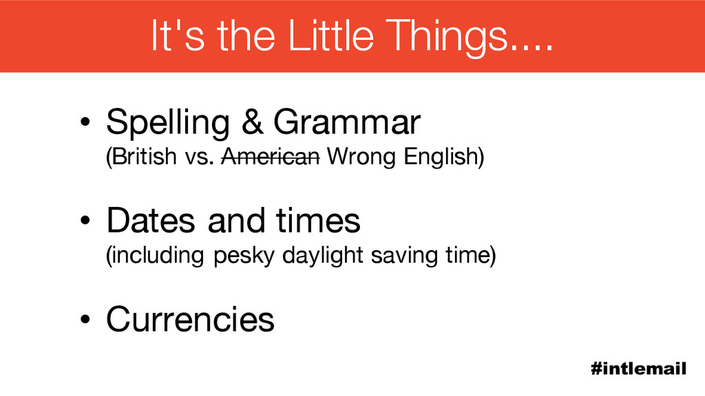 #intlemail • Spelling & Grammar (British vs. Am...