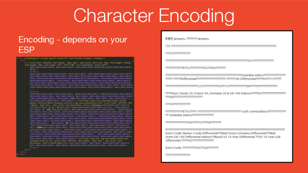 Character Encoding Encoding - depends on your E...