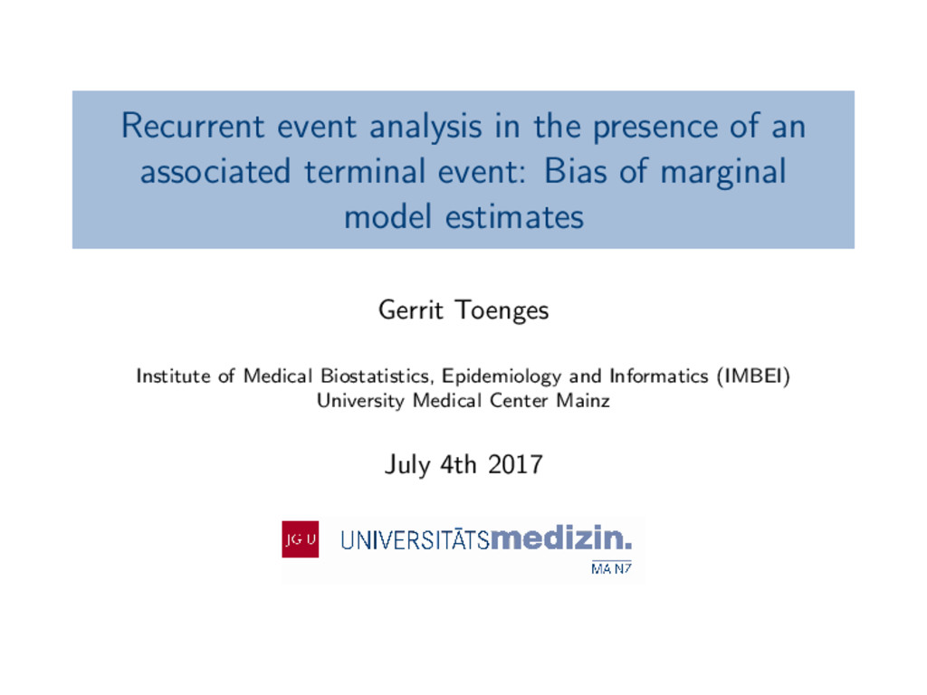 Recurrent event analysis in the presence of an ...