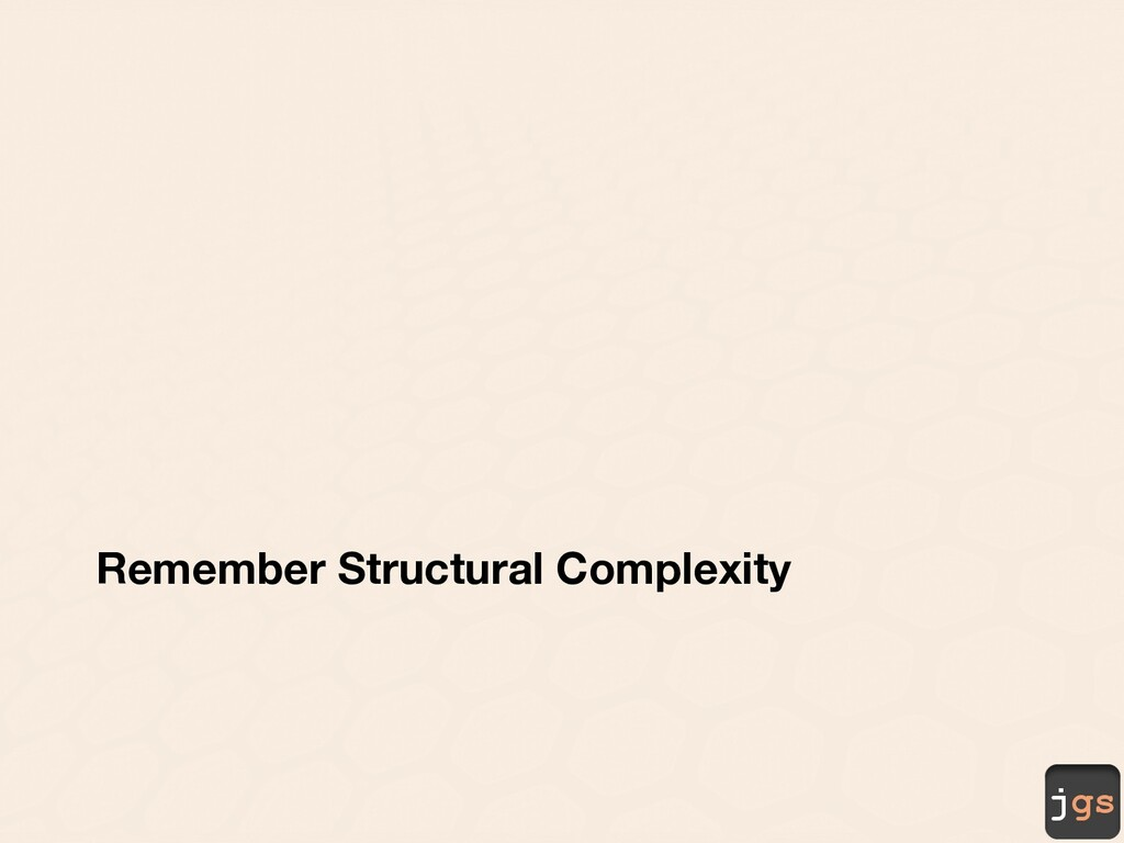 jgs Remember Structural Complexity