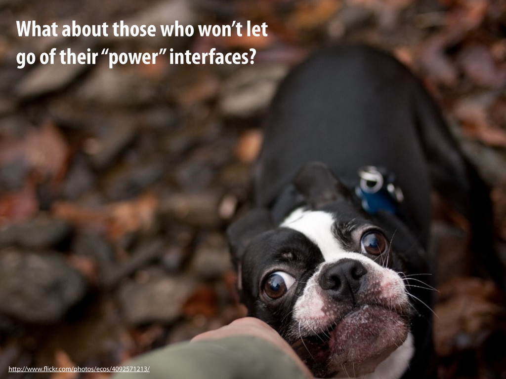 """What about those who won't let go of their """"pow..."""