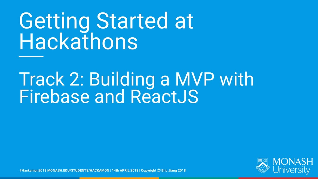 Getting Started at Hackathons Track 2: Building...