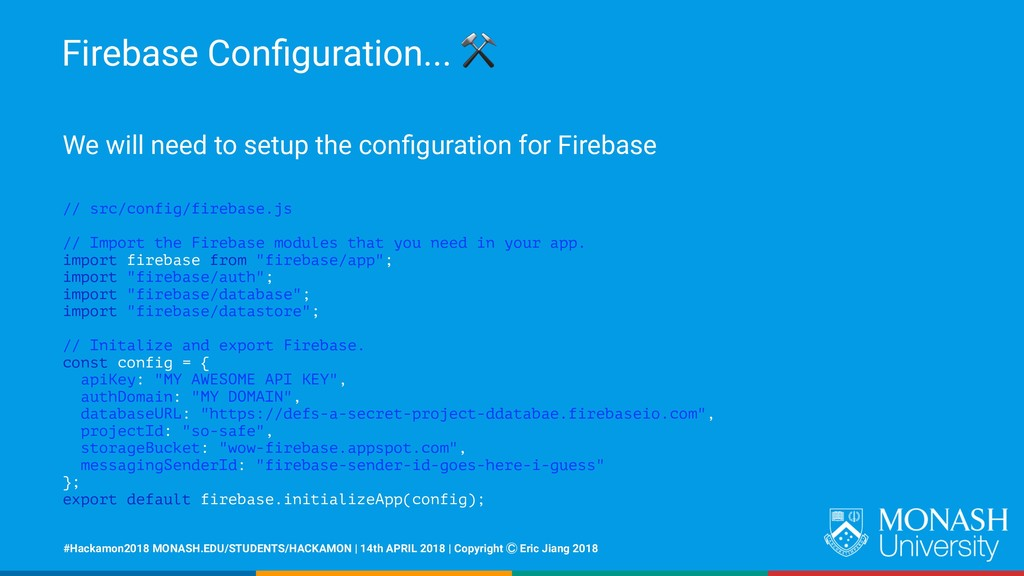Firebase Configuration... ⚒ We will need to setu...