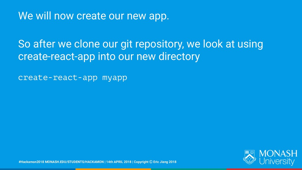 We will now create our new app. So after we clo...