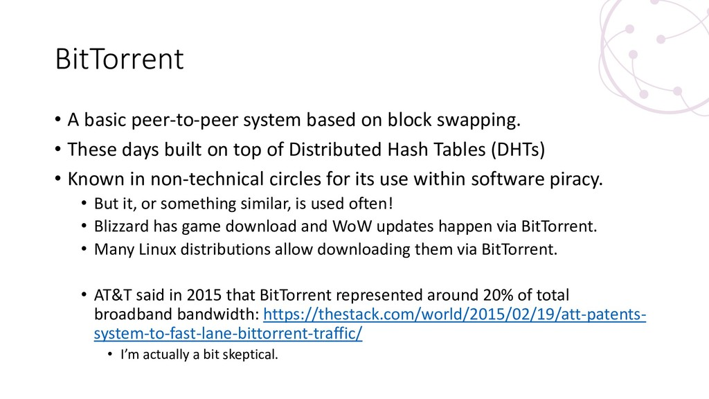 BitTorrent • A basic peer-to-peer system based ...